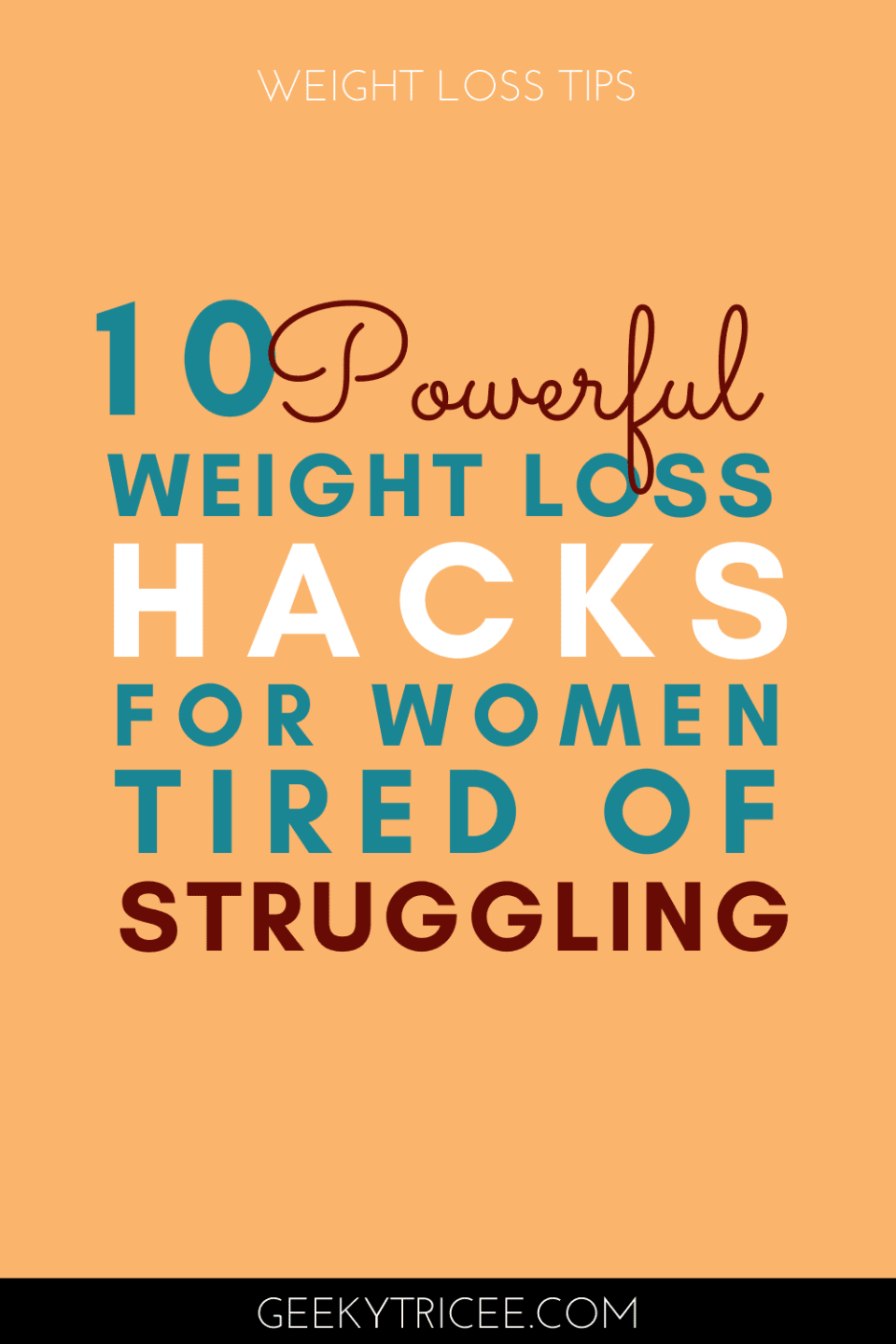 10 Powerful weight loss hacks for women tired of struggling Pinterest pin