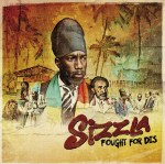 """FOUGHT FOR DIS"" / Brand new Sizzla Kalonji's album available from 16th of June"