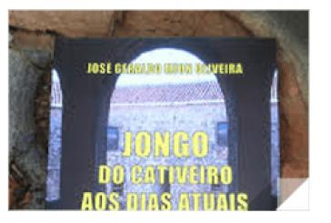 """Jornalista José Geraldo Mion Oliveira lança livro """"Jongo – do cativeiro aos dias atuais"""""""