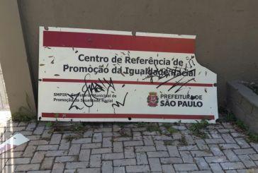 Vandalismo no centro de referência e promoção da igualdade racial