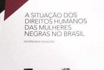 A situação dos direitos humanos das mulheres negras no Brasil: violências e violações