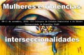 Mulheres e violências: interseccionalidades
