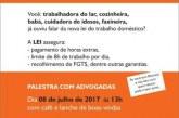 Themis oferece palestra de direitos trabalhistas para domésticas