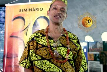 """#Geledes30anos – Pai Jair Tí Odé: """"É muito importante fazer parte desta história"""""""