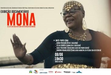 Documentário Mona – A Luta Da Mulher Com Deficiência no Brasil estreia esta semana
