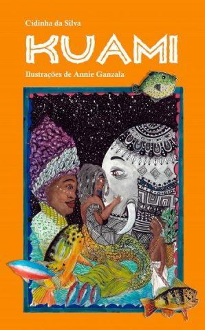 """Capa do livro """"Kuami"""", escrito por Cidinha da Silva"""