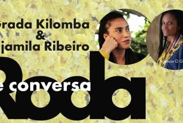 Roda de conversa Grada Kilomba e Djamila Ribeiro