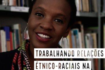 Clélia Rosa - Trabalhando relações étnico-raciais na educação