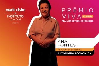 Em seis meses, Ana Fontes ensinou 10 mil mulheres a empreender, negociar e ser feliz