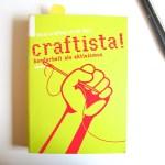 Craftista – Handarbeit als Aktivismus