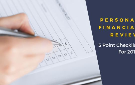 Personal Financial Review 5 Point Checklist For 2019 Ge