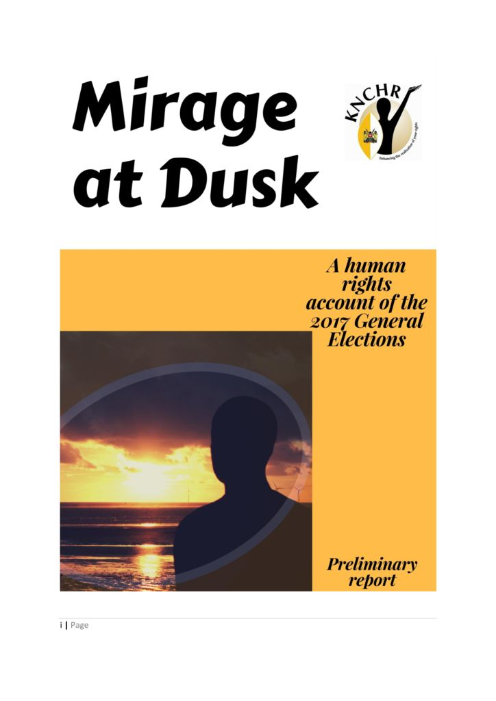 thumbnail of MIRAGE AT DUSK – A Human Rights Account of The 2017 General Election.pdf