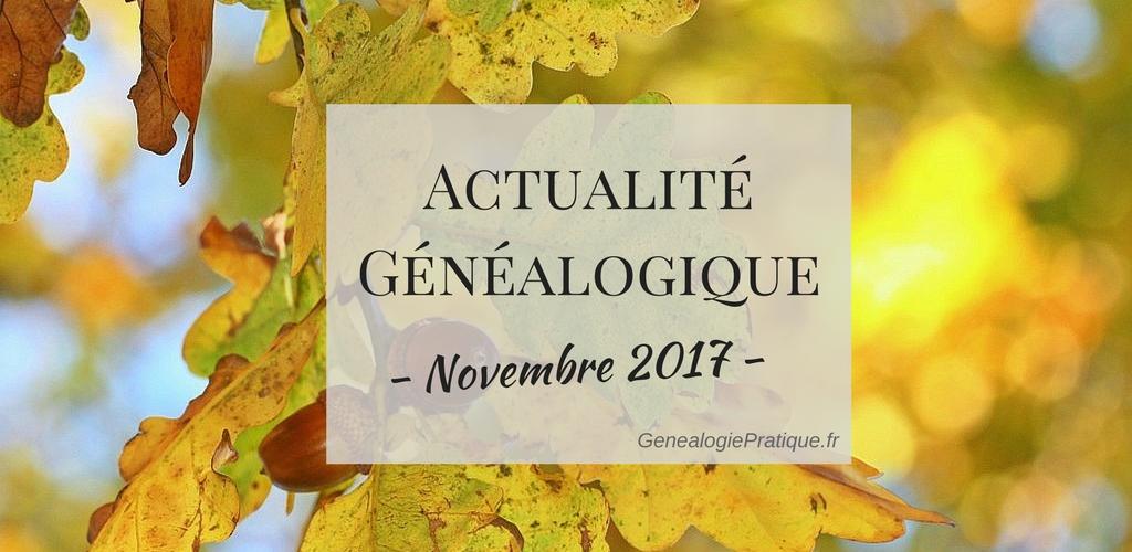 Actualité généalogique – Novembre 2017