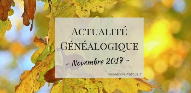 Actualité généalogie novembre 2017