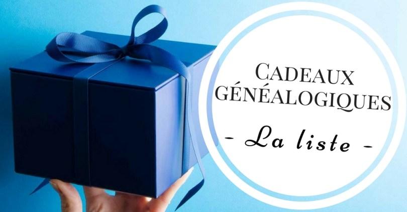 Cadeaux généalogiques - Liste
