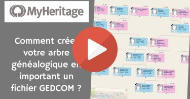 MyHeritage _ Comment créer votre arbre généalogique en important un fichier GEDCOM