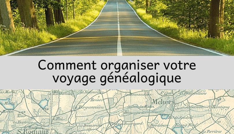 Organiser Voyage Genealogique