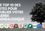 Le TOP 10 des sites pour publier votre arbre généalogique 2020