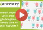 Comment exporter votre arbre généalogique Ancestry dans un fichier GEDCOM