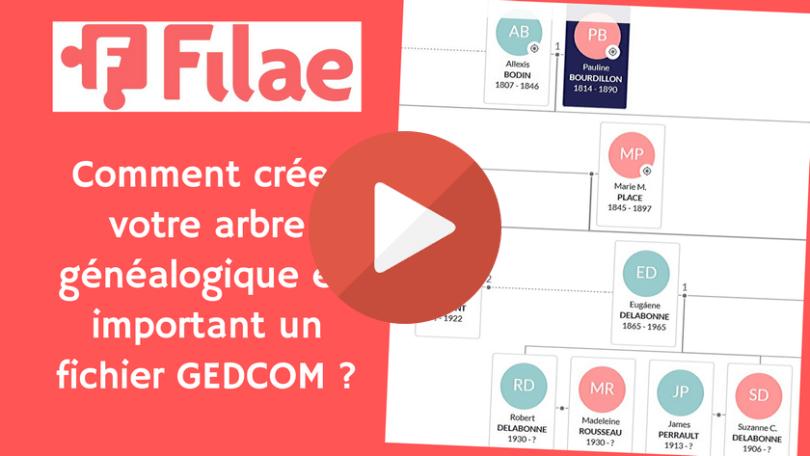 Filae _ Comment créer votre arbre généalogique en important un fichier GEDCOM