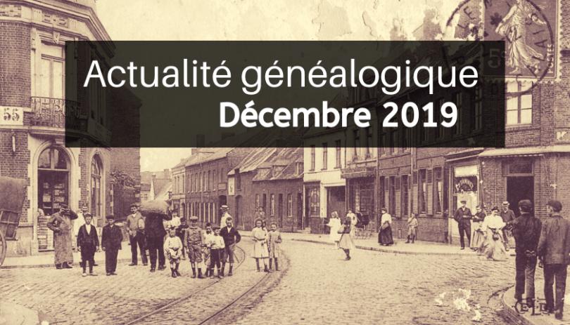 Actualité généalogique - Décembre 2019