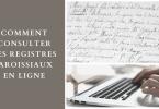 Comment consulter les registres paroissiaux en ligne
