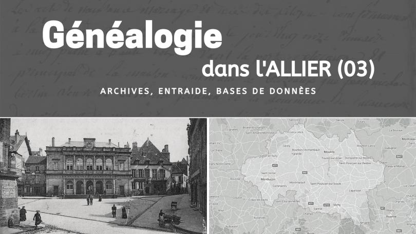 Généalogie dans l'Allier 03