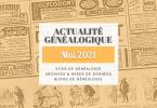 Actualité Généalogique Mai 2021