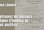 Base Léonore - Retrouvez les dossiers Légion d'honneur de vos ancêtres