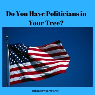 Do You Have Politicians in Your Family Tree?