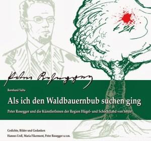Cover des Rosegger-Buches: Als ich den Waldbauernbub suchen ging