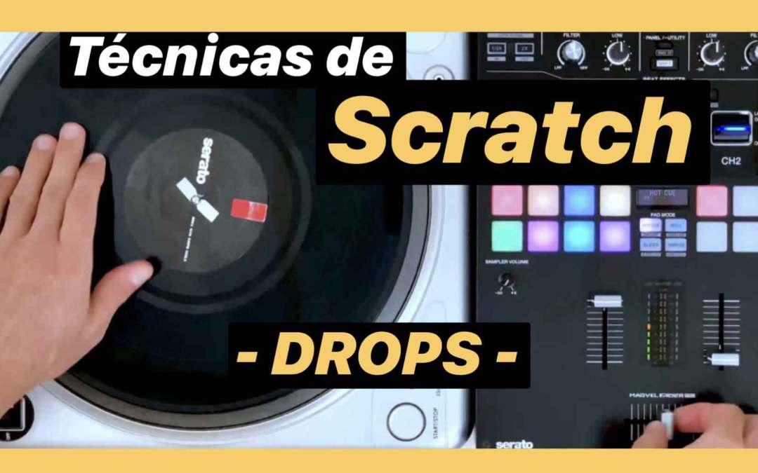 Técnicas de Scratch – Drops –