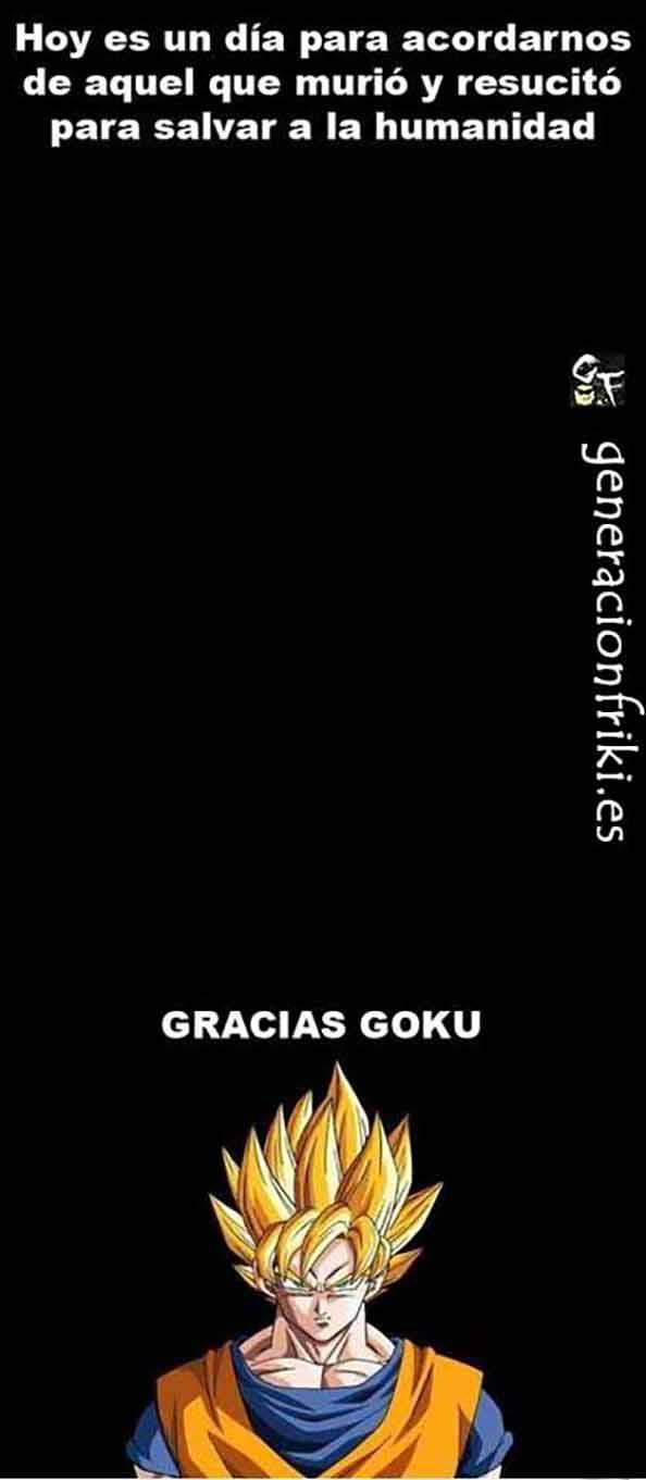 351) 21-04-14 murio-resucito-Goku-Humor
