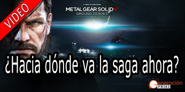 metal-gear-solid-ground-zeroes-video-PORTADA