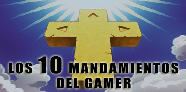 Diez Consejos Para No Morir En Dark Souls 2: LOS 10 MANDAMIENTOS DEL GAMER: Manual Práctico Para El