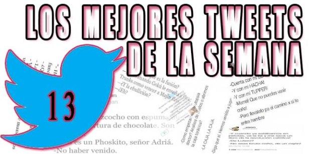 Los-mejores-tweets-de-la-semana-13-PORTADA