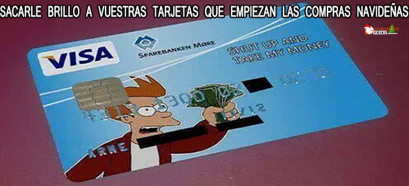 1143) 10-12-15 visa-shut-up-and-take-my-money-Navidad-Humor