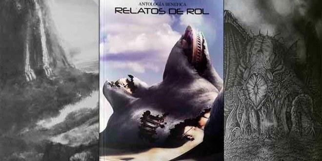 RELATOS DE ROL: una antología benéfica muy friki