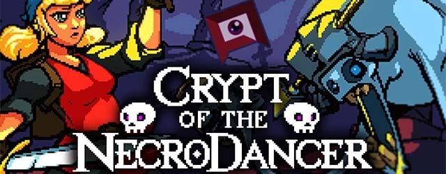 Crypt of the NecroDancer CAB