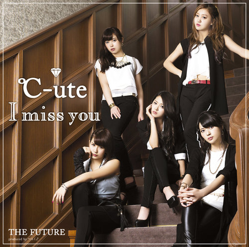 File:C-ute - I miss you lim A.jpg