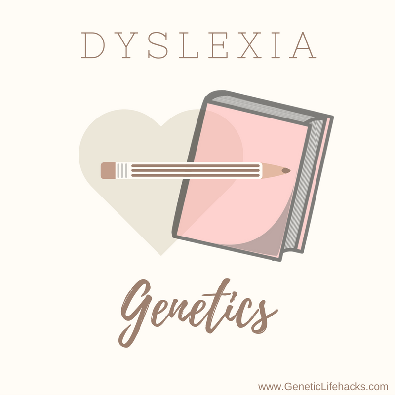 Genetics of Dyslexia
