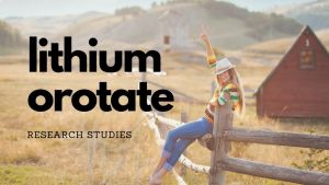 research on lithium orotate, Alzheimer's, mood