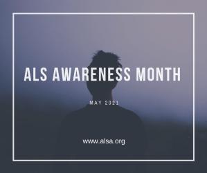 ALS Awareness Month May 2021