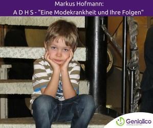 ADHS, Ritalin, Markus Hofmann