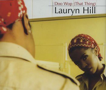 Lauryn Hill – Doo Wop (that thing)