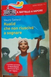 Kualid che non riusciva a sognare di Vauro Senesi