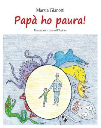 Il libro della settimana: Papà ho paura!