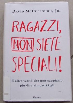 Il libro della settimana - Ragazzi non siete speciali | Genitorialmente