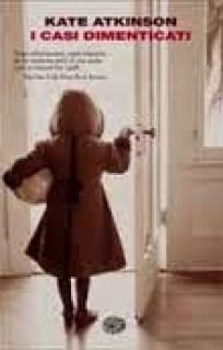 Il libro della settimana -I casi dimenticati di Kate Atkinson | Genitorialmente