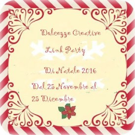 DOLCEZZE CREATIVE - Link party di Natale 2016